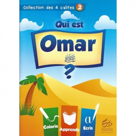 Collection des 4 Califes : Qui est Omar ? Tadris