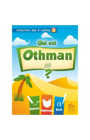 Collection des 4 Califes : Qui est Othman ? Tadris